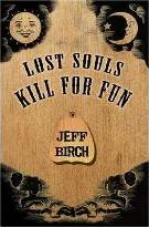 Lost Souls Kill for Fun