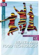 BrightRED Study Guide: N5 Health & Food Technology