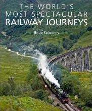 World's Most Spectacular Railway Journeys