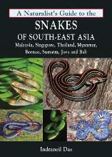 Naturalist's Guide to the Snakes of South-East Asia