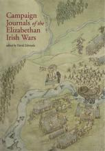 Campaign Journals of the Elizabethan Irish Wars