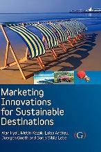 Marketing Innovations for Sustainable Destinations