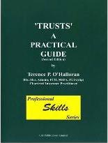 Trusts - a Practical Guide: Pt. 1