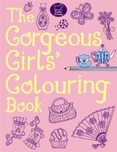The Gorgeous Girls' Colouring Book
