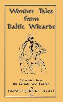 Wonder Tales from Baltic Wizards