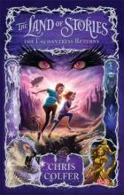 The Land of Stories: The Enchantress Returns: Book 2