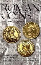Roman Coins and Their Values: Tetrarchies and the Rise of the House of Constantine: The Collapse of Paganism and the Triumph of Christianity, Diocletian to Constantine I, AD 284-337 v. 4