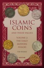 Islamic Coins and Their Values Volume 2