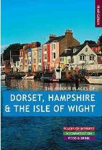 The Hidden Places of Dorset, Hampshire & the Isle of Wight