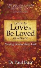 Learn to Love & Be Loved in Return