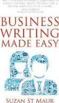 Business Writing Made Easy