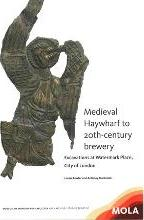 Medieval Haywharf to 20th-century brewery