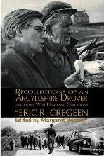 'Recollections of an Argyllshire Drover' and Other West Highland Chronicles