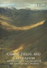 Cairns, Fields, and Cultivation