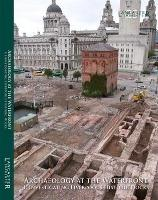 Archaeology at the Waterfront vol 1