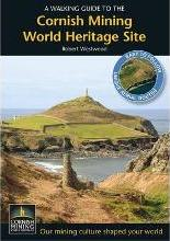 A Walking Guide to the Cornish Mining World Heritage Site