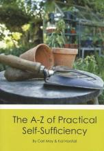 The A-Z of Practical Self Sufficiency