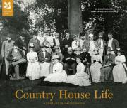 Country House Life: A Century of Change in Britain's Country Homes
