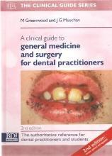 A Clinical Guide to General Medicine for Dental Practitioners