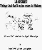 13 Ancient Things That Don't Make Sense in History