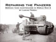 Repairing the Panzers: Volume 2