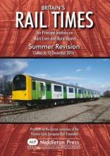 Britains Rail Times Summer Revision 2016