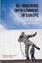 Re-Imagining Imprisonment in Europe