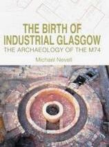 The Birth of Industrial Glasgow