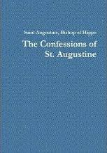 The Confessions of Saint Augustine: 1