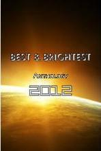 Best & Brightest Anthology 2012