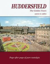 Huddersfield the Golden Years