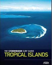 The Stormrider Surf Guide Tropical Islands