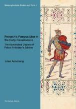 Petrarch's Famous Men in the Early Renaissance: The Illuminated Copies of Felice Feliciano's Edition