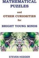 Mathematical Puzzles & Other Curiosities for Bright Young Minds