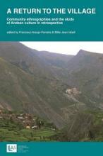 A return to the village: community ethnographies and the study of Andean culture in retrospective