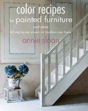Color Recipes for Painted Furniture and More
