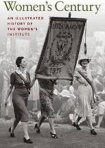 Women's Century: An Illustrated History of the Women's Institute