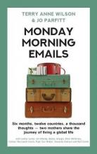 Monday Morning Emails 2018