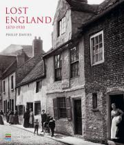 Lost England: 1870-1930