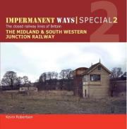 Impermanent Ways Special: Midland & South Western Junction Railway Part 1