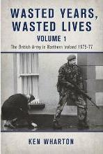 Wasted Years, Wasted Lives Volume 1