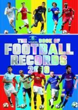 The Vision Book of Football Records 2019
