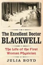 The Excellent Doctor Blackwell