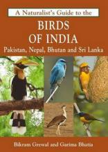 The Naturalist's Guide to the Birds of India