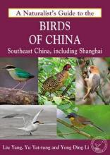Naturalist's Guide to the Birds of China
