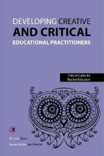 Developing Creative and Critical Educational Practitioners