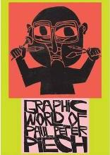 The Graphic World of Paul Peter Piech