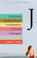 Concerning the Holy Ghost's Interpretation of J. Crew Catalogues