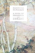 A Book of Fragments and Dreams