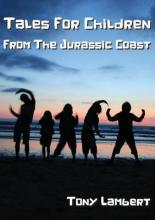 Tales for Children from the Jurassic Coast